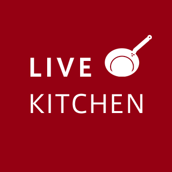 LIVE KITCHEN